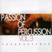 Yaşar Akpençe - Passion of Percussion 3