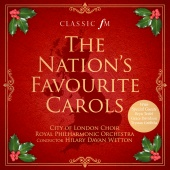 City of London Choir & Royal Philharmonic Orchestra & Hilary Davan Wetton - The Nation's Favourite Carols