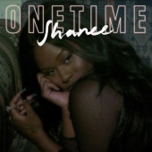 Shanee - One Time