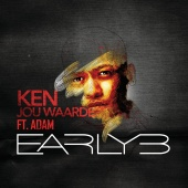 Early B - Ken Jou Waarde (feat. Adam)