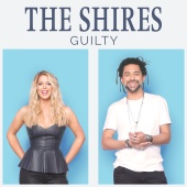 The Shires - Guilty