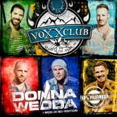Voxxclub - Donnawedda (I mog di so - Edition)