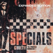 The Specials - Guilty 'Til Proved Innocent!