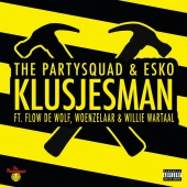 The Partysquad - Klusjesman
