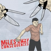 Miles Away - Consequences