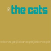 The Cats - Colour Us Gold