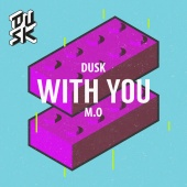 DUSK - With You