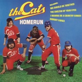 The Cats - Homerun