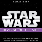 John Williams - Star Wars: Revenge of the Sith (Original Motion Picture Soundtrack)
