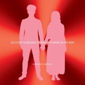 U2 - Love Is Bigger Than Anything In Its Way (Acoustic Version)