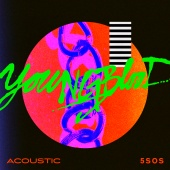 5 Seconds Of Summer - Youngblood ( Acoustic )