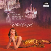 The George Shearing Quintet With String Choir - Velvet Carpet