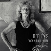 Berlev's Rock 'n' Roll Hotel - I Got the Rhythm