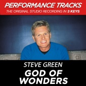 Steve Green - God Of Wonders [Performance Tracks]