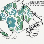 Johnny Griffin - The Congregation [Expanded Edition]