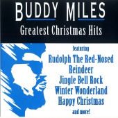 Buddy Miles - Greatest Christmas Hits