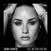 Demi Lovato - Tell Me You Love Me