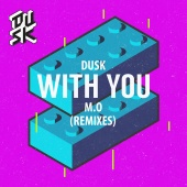 DUSK - With You (Remixes)