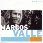 Marcos Valle - Antologia