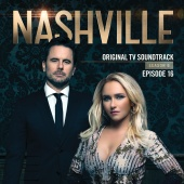 Nashville Cast - Nashville, Season 6: Episode 16 (Music from the Original TV Series)