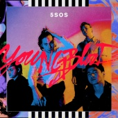5 Seconds Of Summer - Youngblood ( Deluxe )