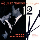 Bill Evans - Jazz 'Round Midnight