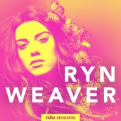 Ryn Weaver - Rdio Sessions