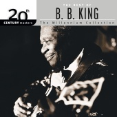 B.B. King - 20th Century Masters: The Millennium Collection: Best Of B.B. King