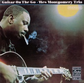 Wes Montgomery Trio - Guitar On The Go