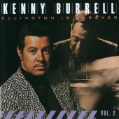 Kenny Burrell - Ellington Is Forever, Vol. 2