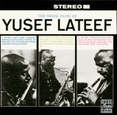 Yusef Lateef - The Three Faces Of Yusef Lateef