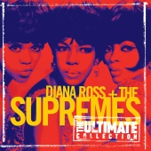 Diana Ross & The Supremes - The Ultimate Collection:  Diana Ross & The Supremes