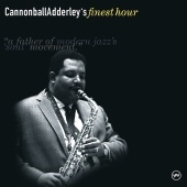 Cannonball Adderley - Cannonball Adderley's Finest Hour