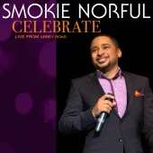 Smokie Norful - Celebrate [Live From Abbey Road]