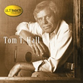 Tom T. Hall - Ultimate Collection:  Tom T. Hall