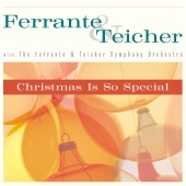 Ferrante & Teicher - Christmas Is So Special