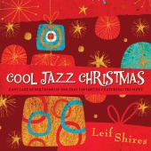 Leif Shires - Cool Jazz Christmas