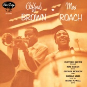 Clifford Brown - Clifford Brown And Max Roach