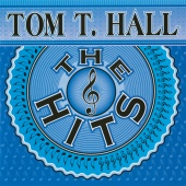 Tom T. Hall - The Hits