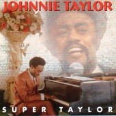 Johnnie Taylor - Super Taylor