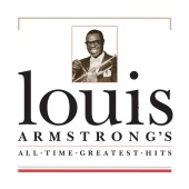 Louis Armstrong - All Time Greatest Hits