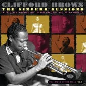 Clifford Brown - The Singers Sessions With Dinah Washington, Sarah Vaughan And Helen Merrill: The EmArcy Master Takes (Vol. 2)