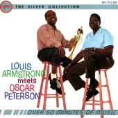 Louis Armstrong - The Silver Collection - Louis Armstrong Meets Oscar Peterson (Deluxe)