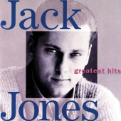 Jack Jones - Greatest Hits: Jack Jones