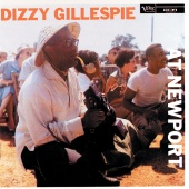 Dizzy Gillespie - Dizzy Gillespie At Newport