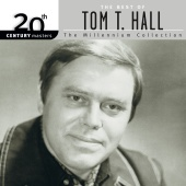 Tom T. Hall - 20th Century Masters: The Best Of Tom T. Hall - The Millennium Collection