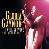 Gloria Gaynor - I Will Survive: The Anthology ( Reissue )