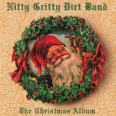 Nitty Gritty Dirt Band - The Christmas Album