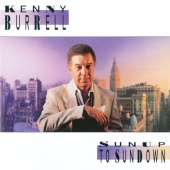 Kenny Burrell - Sunup To Sundown
