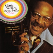 Clark Terry - Clark Terry's Big-B-A-D-Band Live!